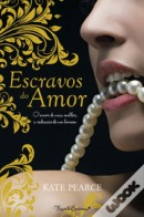 Escravos do Amor (House of Pleasure #1)