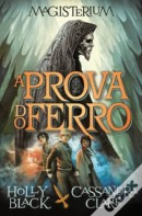 A PROVA DO FERRO (MAGISTERIUM #1)