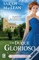 Um Duque Glorioso (The Rules of Scoundrels n.º3)