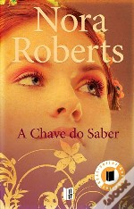 A Chave do Saber - Trilogia das Chaves - Volume 2