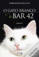 O Gato Branco do Bar 42
