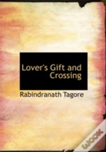 Lover`S Gift And Crossing