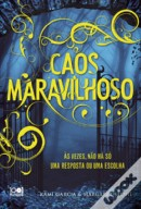 Caos Maravilhoso (Caster Chronicles #3)