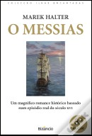 O Messias . Bizâncio 2011