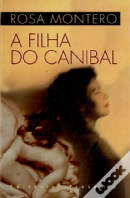 A Filha do Canibal (Editorial Presença - 1998)