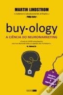 Buyology - A Ciência do Neuromarketing