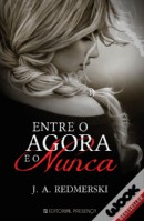 Entre o Agora e o Nunca (The Edge of Never #1)