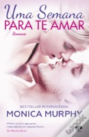 Uma Semana Para te Amar  (One Week Girlfriend #1)