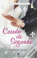 Casado até Segunda (The Weekday Brides #2)