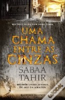 Uma Chama Entre as Cinzas - An Ember in the Ashes #1