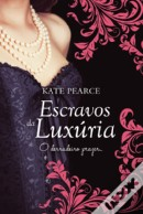 Escravos da Luixúria (House of Pleasure #4)