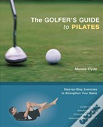 Golfer`S Guide To Pilates
