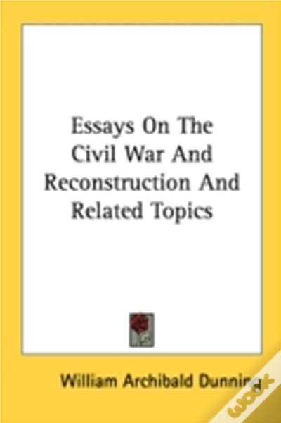 how to write successful business and management essays   biron  was the civil war inevitable essays was the civil war inevitable columbia  university