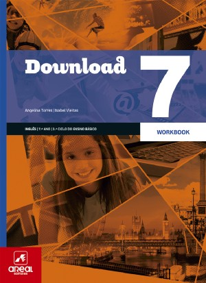Workbook - Download 7 - Inglês - 7.º Ano