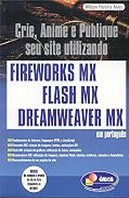 Fireworks MX, Flash MX, Dreamweaver MX