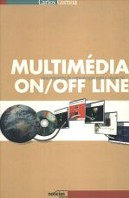 Multimédia On/Off Line