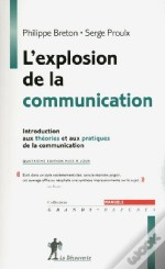 L'Explosion De La Communication 4ed