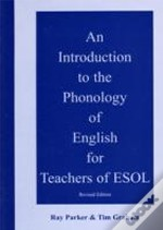 Introduction To The Phonology Of English For Teachers Of Esol