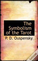Symbolism Of The Tarot
