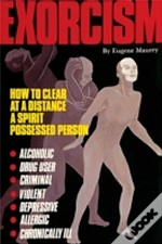 Exorcism: How To Clear A Spirit-Possesse