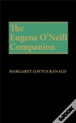 The Eugene O'Neill Companion