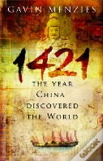 1421 THE YEAR CHINA DISCOVER THE WORLD