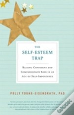 Self-Esteem Trap