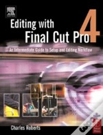 Editing With Final Cut Pro 4