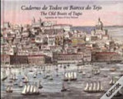 Wook.pt - Caderno de Todos os Barcos do Tejo / The Old Boats of Tagus