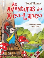 As Aventuras do Xico-Larico