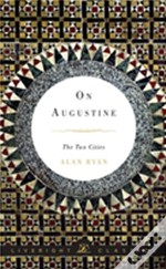 On Augustine - The Two Cities