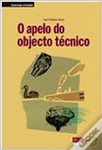 O Apelo do Objecto Técnico