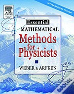 Essentials Of Mathematical Methods For Physicists