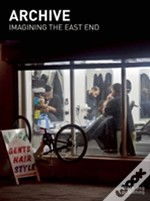 Archive: Imagining The East End