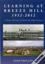 Learning At Breeze Hill 1932- 2012