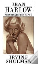 Jean Harlow: Intimate Biography