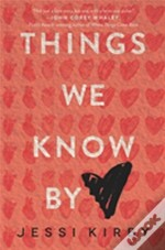 Things We Know By Heart Pb