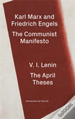 The Communist Manifesto/The April Theses