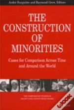 The Construction Of Minorities