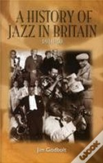 History Of Jazz In Britain, 1919-50