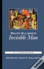 Ralph Ellison'S 'Invisible Man'