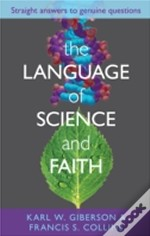 The Language And Science Of Faith