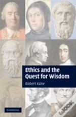 Ethics & The Quest For Wisdom