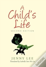 A Child'S Life