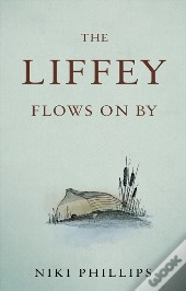 Liffey Flows On By