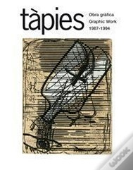 Tàpies - Graphic Work 1987-1994