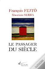 Le Passager Du Siecle