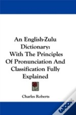 An English-Zulu Dictionary: With The Pri