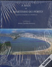 A Baía de S. Martinho do Porto