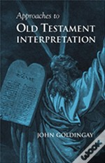 Approaches To Old Testament Interpretation